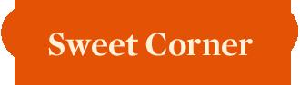 Sweet Corner